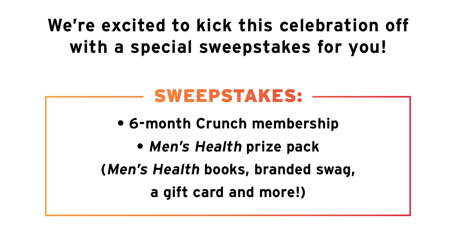 CR006COM2LP_Men'sHealth_Sweepstakes_10.18
